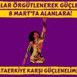 Kadınlar örgütlenerek güçlenmeye: 8 Mart'ta alanlara – Kadın Komiteleri