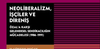 Neoliberalizm, İşçiler ve Direniş